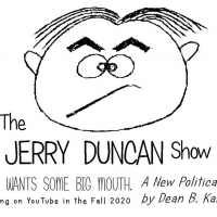 Cast Announced For YouTube Political Comedy THE JERRY DUNCAN SHOW Photo