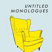 UNTITLED MONOLOGUES Will Debut at Rogue Theater Festival Photo