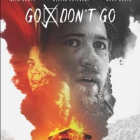 VIDEO: Watch the Trailer for GO/DON'T GO Photo