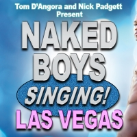 David Hernandez and Chris Salvatore to Headline NAKED BOYS SINGING! in Las Vegas Photo