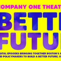 Jasmine Brooks And Summer L. Williams of BETTER FUTURE SERIES at Company One Theatre Interview