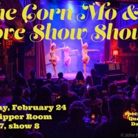 THE CORN MO & LOVE SHOW Will Return to The Slipper Room at the End of the Month