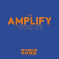 Nottingham Playhouse Launches The Amplify Podcast Photo