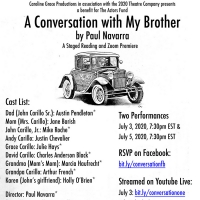 Zoom Premiere of A CONVERSATION WITH MY BROTHER Featuring Austin Pendelton and Arthur Photo