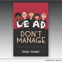 Senior Living Expert Steve Moran Shares Leadership Guidance In His New Book LEAD DON' Photo