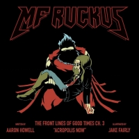 MF Ruckus Releases 3rd Chapter In Post-Apocalyptic Comic Book Series