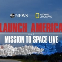 ABC News Live and National Geographic Join Forces for 'Launch America: Mission to Space Live'