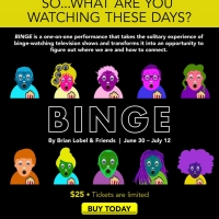 La Jolla Playhouse Presents BINGE Special Offer