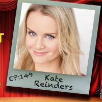 Podcast Exclusive: Kate Reinders Talks HSMTMTS & More on The Theatre Podcast With Ala Photo