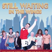 New Movie Musical STILL WAITING IN THE WINGS Featuring  Chita Rivera, Seth Rudetsky & Photo