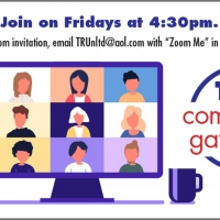 Theater Resources Unlimited to Host Community Gatherings Via Zoom Marck 26 – April 23 Photo