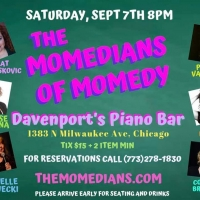 THE MOMEDIANS OF MOMEDY Come To Davenport's 9/7