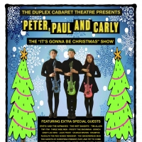 "PETER, PAUL AND CARLY (THE ""IT'S GONNA BE CHRISTMAS"" SHOW) is Coming to The Duple Photo"