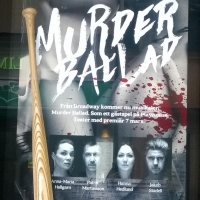 MURDER BALLAD at Playhouse Teater