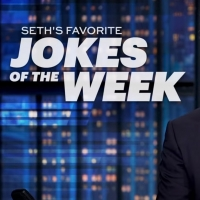 VIDEO: Find Out Seth Meyers' Favorite Jokes of the Week!