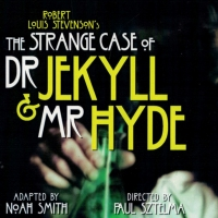 THE STRANGE CASE OF DR. JEKYLL AND MR. HYDE Comes to the Pavilion Theatre Photo