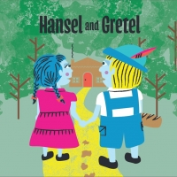 Pacific Opera Project to Present Outdoor, Family-Friendly HANSEL AND GRETEL At Forest Lawn Glendale