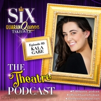 Podcast Exclusive: The Theatre Podcast With Alan Seales Chats With Kala Gare