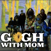 Gogh with Mom in Minneapolis – Tickets Available! Photo