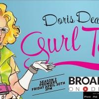 DORIS DEAR'S GURL TALK Returns for Second Season April 30th Photo
