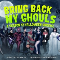 BRING BACK MY GHOULS to Feature 'Drag Race' Season 12 Queens Photo