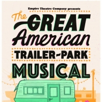 Empire Theatre Company Presents THE GREAT AMERICAN TRAILER PARK MUSICAL Photo