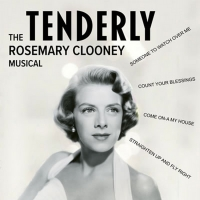 TENDERLY: THE ROSEMARY CLOONEY MUSICAL Begins Performances At Playhouse On Park On Ja Photo