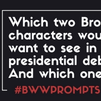 BWW Prompts: Which Broadway Characters Would You Want to See in a Presidential Debate? And Photo