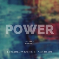 3rd Act Theatre Company Announces Season 2: POWER Photo