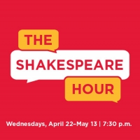Shakespeare Theatre Company Announces New Digital Programming THE SHAKESPEARE HOUR