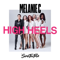 Melanie C Releases New Song And Music Video for 'High Heels' Ft. Sink The Pink Photo