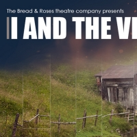 The Bread and Roses Theatre Will Reopen With I AND THE VILLAGE Photo