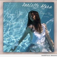 VIDEO: Danielle Alura Releases Music Video for 'Can You Hear Me' Photo