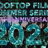 Rooftop Films Announces Feature Film Slate for the 25th Annual Rooftop Films Summer Series