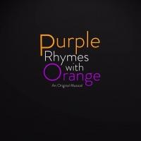 Patrick Kasper Adapts Musical PURPLE RHYMES WITH ORANGE Into Original One-Act Photo