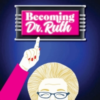 Music Theatre of Connecticut MainStage Presents BECOMING DR. RUTH Photo