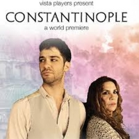 BWW Review: CONSTANTINOPLE at Vista Players - Secret Rose Theatre