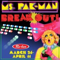 MS. PAK-MAN: BREAK OUT! Comes to Re-Bar Photo