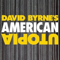 David Byrne's AMERICAN UTOPIA Adds Three Performances on Broadway Photo