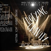 Jack Wallen's New Book DEFYING GRAVITY Soon to be Published Photo