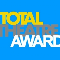 Total Theatre Awards Announces 2019 Shortlist Photo