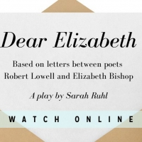 Stars Theatre Restaurant Will Perform Virtual Production of DEAR ELIZABETH Photo