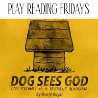Play Reading Fridays Postpones DOG SEES GOD Photo
