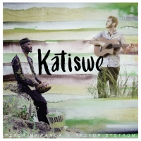 Peter Mawanga & Trevor Bystrom Release New Single 'Katiswe' Photo