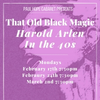 Paul Hope Cabaret Presents THAT OLD BLACK MAGIC- THE 40S SONGS OF HAROLD ARLEN Photo