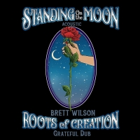 VIDEO: Roots of Creation Releases Acoustic Version of Grateful Dead's 'Standing on th Photo