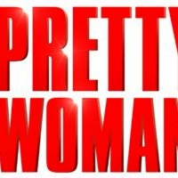 PRETTY WOMAN: THE MUSICAL Begins Previews on Valentine's Day 2020 At Piccadilly Theatre in London