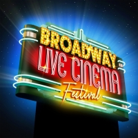Broadway Live Cinema Festival to Launch This Summer With IN THE HEIGHTS, LITTLE SHOP  Photo