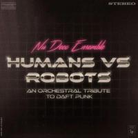 Nu Deco Ensemble Release Humans Vs Robots Photo