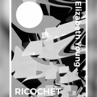 ELIZABETH YOUNG Releases Debut EP Ricochet Photo
